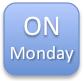 On Monday